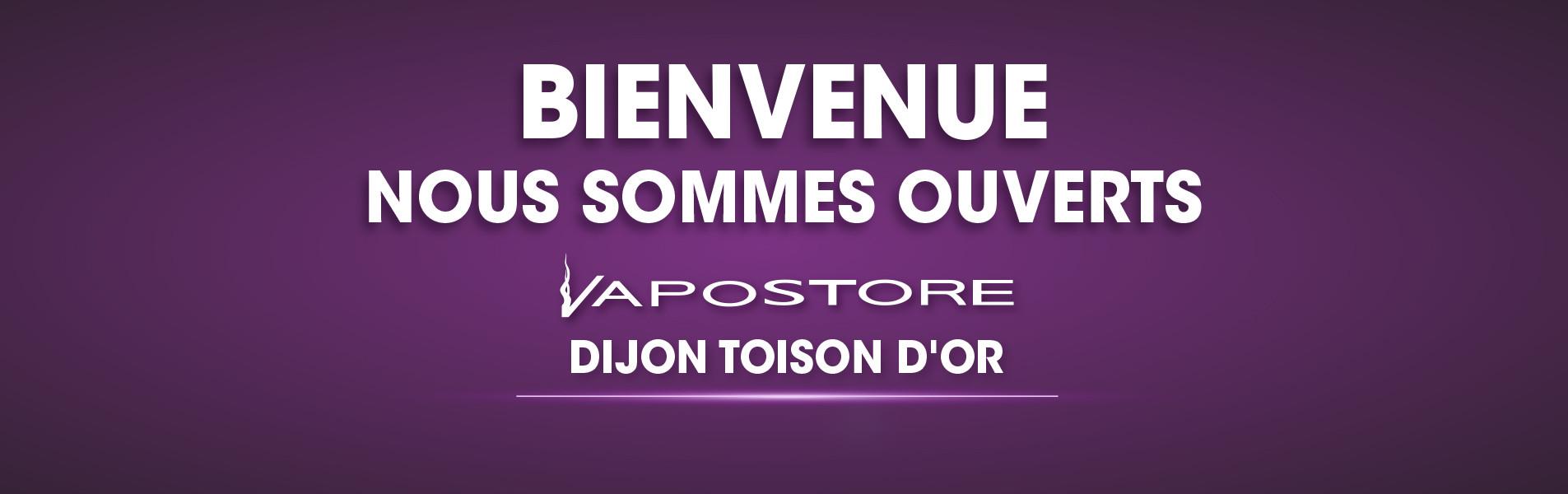 Ouverture boutique Vapostore Dijon Toison d'Or