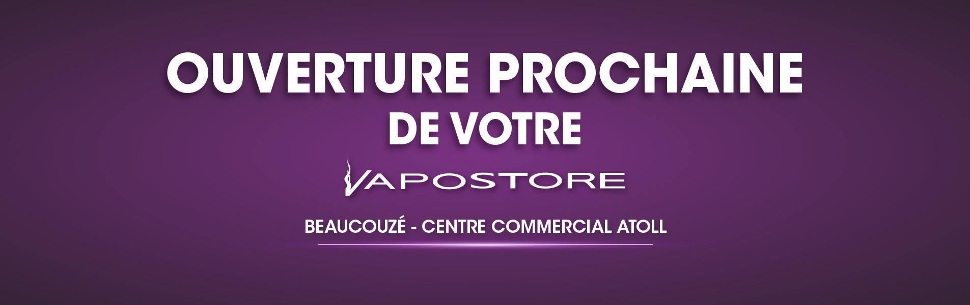 Ouverture boutique Vapostore Beaucouzé