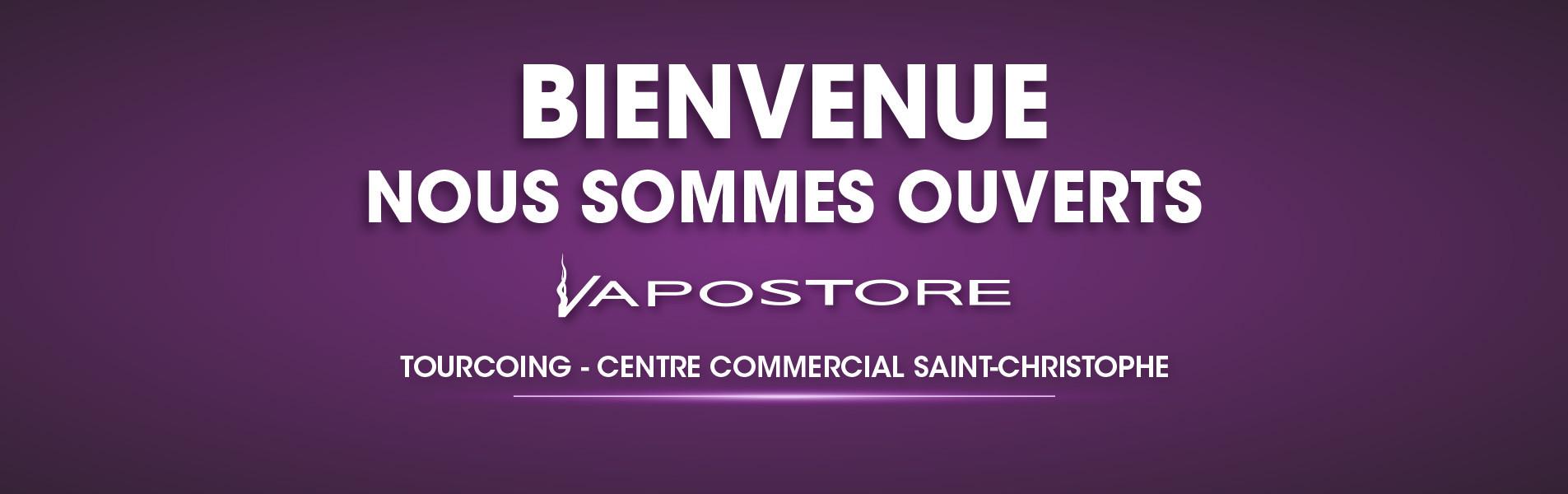 Ouverture boutique Vapostore Tourcoing
