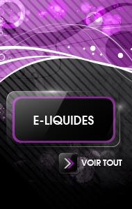 Les meilleurs E-Liquides